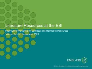 Literature Resources at the EBI