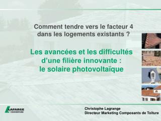 Les avancées et les difficultés  d'une filière innovante :  le solaire photovoltaïque