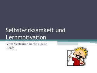 Selbstwirksamkeit und Lernmotivation