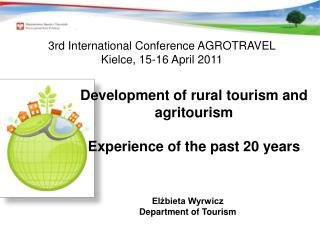 Development of rural tourism and agritourism  Experience of the past 20 years