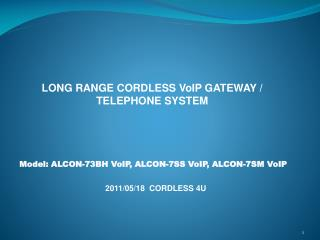 LONG RANGE CORDLESS VoIP GATEWAY