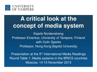 A critical look at the  concept of media system