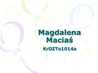 Magdalena Maciaś