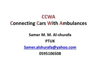 CCWA C onnecting  C ars  W ith  A mbulances