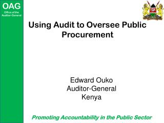 Using Audit to Oversee Public Procurement