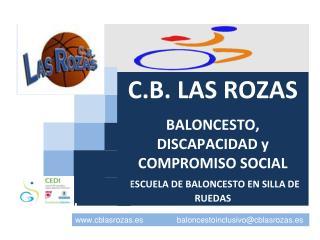 C.B. LAS ROZAS BALONCESTO, DISCAPACIDAD y COMPROMISO SOCIAL