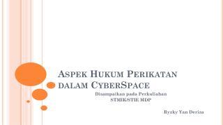 Aspek Hukum Perikatan dalam CyberSpace