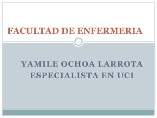 FACULTAD DE ENFERMERIA