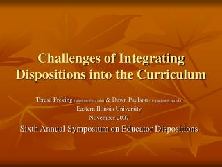 Challenges of Integrating Dispositions into the Curriculum