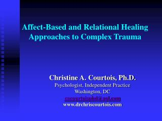Affect-Based and Relational Healing Approaches to Complex Trauma