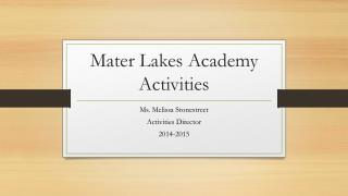Mater Lakes Academy Activities