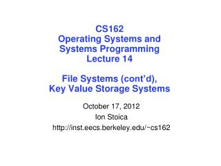 October 17, 2012 Ion Stoica inst.eecs.berkeley/~cs162
