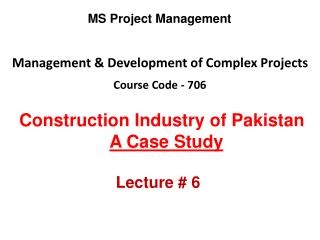 Management & Development of Complex Projects Course Code - 706