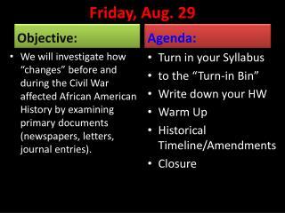 Fri day , Aug.  29