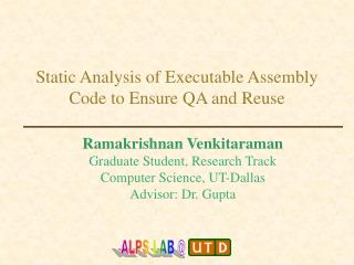 Static Analysis of Executable Assembly Code to Ensure QA and Reuse