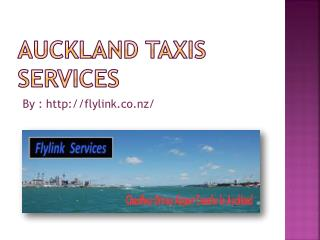 Auckland Taxis Services