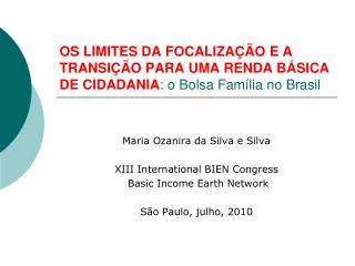 Maria Ozanira da Silva e Silva XIII International BIEN Congress  Basic Income Earth Network