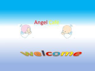 Angel Caf�