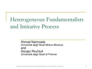 Heterogeneous Fundamentalists and Imitative Process