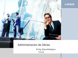 Administracion  de  Obras