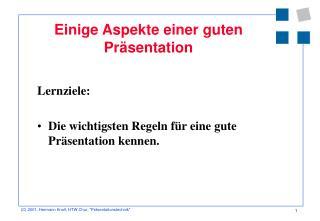 Einige Aspekte einer guten Präsentation