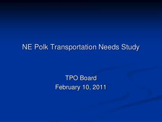 NE Polk Transportation Needs Study
