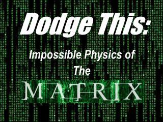 Dodge This: