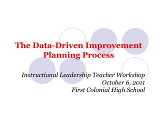 The Data-Driven Improvement Planning Process