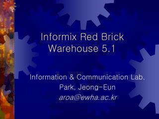 Informix Red Brick Warehouse 5.1