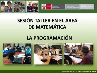 SESIÓN TALLER EN EL ÁREA DE MATEMÁTICA