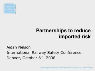 Partnerships to reduce imported risk