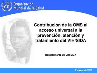 Misión de la OMS en el área del VIH/SIDA