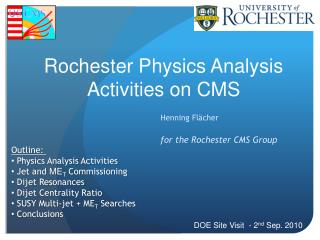 Rochester Physics Analysis Activities on CMS