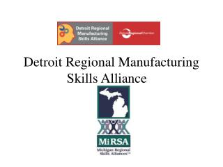 Detroit Regional Manufacturing Skills Alliance