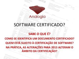 SOFTWARE CERTIFICADO?