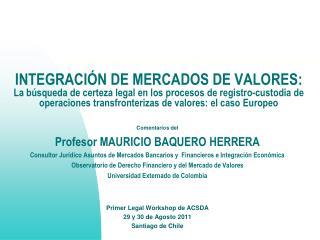 Comentarios del Profesor MAURICIO  BAQUERO  HERRERA