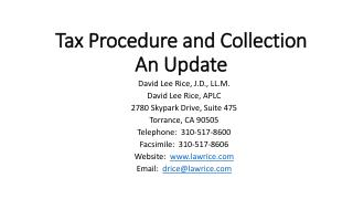 Tax Procedure and Collection An Update