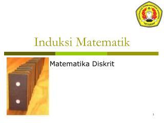 Induksi Matematik