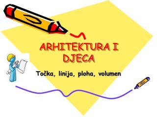 ARHITEKTURA I DJECA