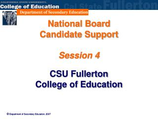 National Board  Candidate Support  Session 4