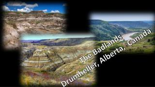 The Badlands Drumheller , Alberta,  Canada