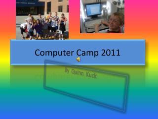 Computer Camp 2011