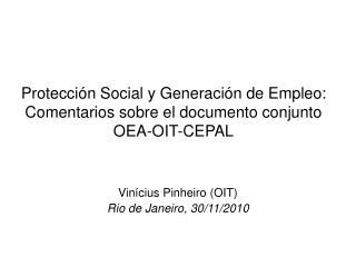 Protección Social y Generación de Empleo: Comentarios sobre el documento conjunto OEA-OIT-CEPAL