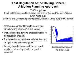 Fast Regulation of the Rolling Sphere: A Motion Planning Approach