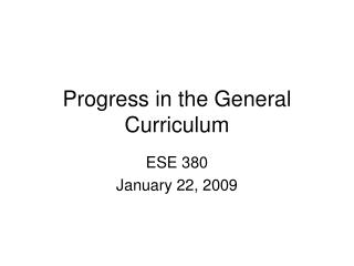 Progress in the General Curriculum