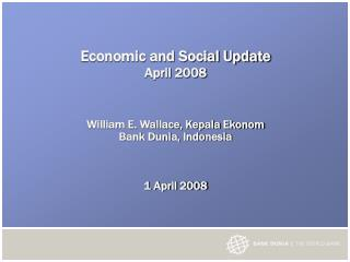Economic and Social Update April 2008