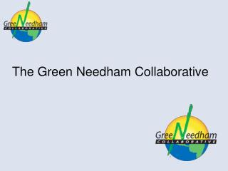 The Green Needham Collaborative