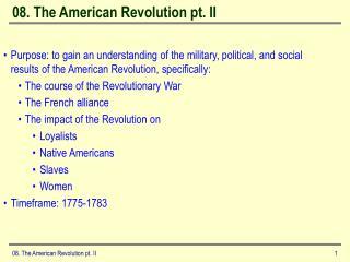 08. The American Revolution pt. II