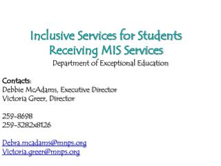 Inclusive Services for Students Receiving MIS Services