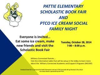 Pattie Elementary Scholastic Book Fair and  PTCO Ice cream social Family night